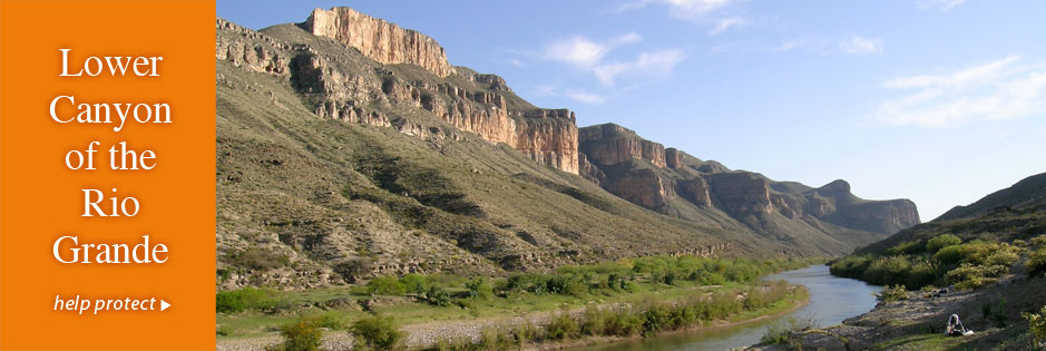 Lower Canyon of the Rio Grande: help protect