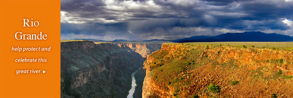 Rio Grande: help protect and celebrate this great river